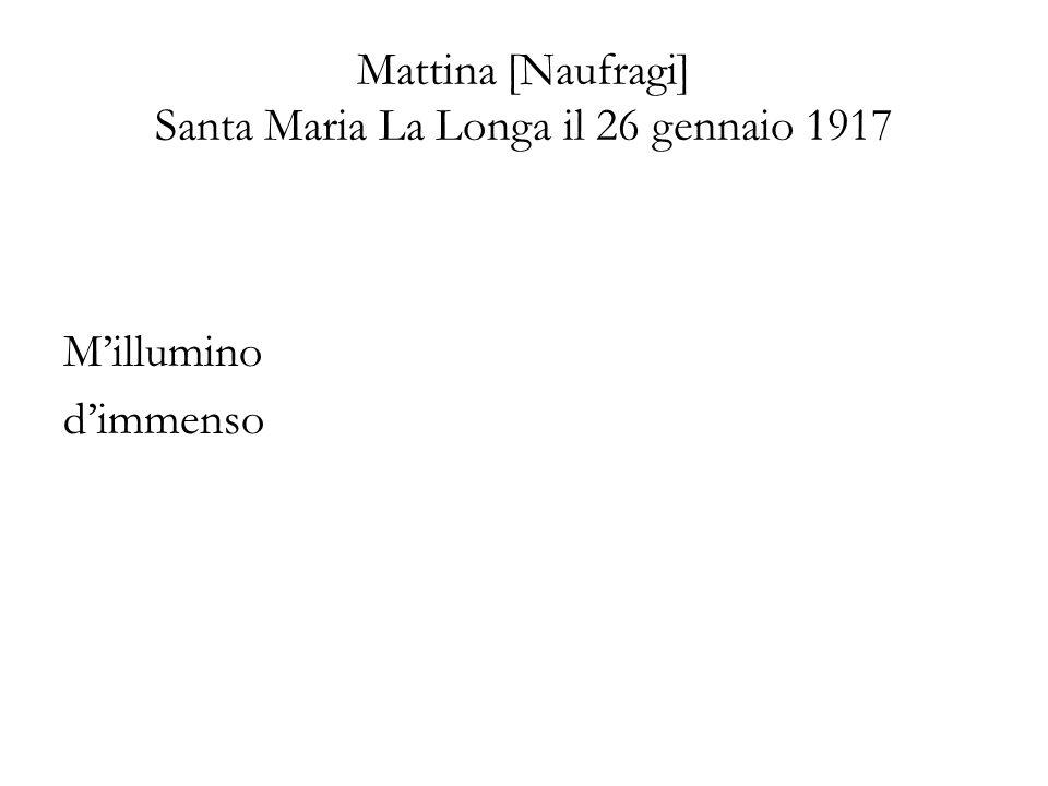 Mattina [Naufragi] Santa Maria La Longa il 26 gennaio 1917
